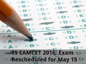 TS EAMCET 2016: Exam Rescheduled for May 15