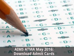 AIMS ATMA May 2016: Download Admit Cards