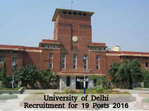 University of Delhi Recruitment for 19 Posts