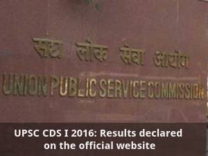 UPSC CDS I 2016: Results Declared