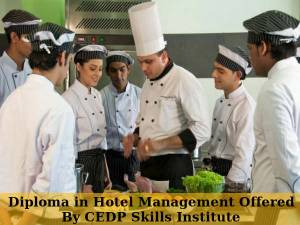 Diploma in Hotel Management Offered By CEDP Skills