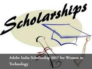 Adobe India Technology Scholarship for women