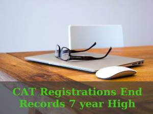 CAT 2016 Registrations End, Records 7-year High
