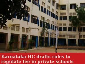 Karnataka HC asks private schools to regulate fee