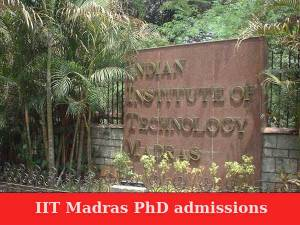 PhD and MS admissions in IIT madras