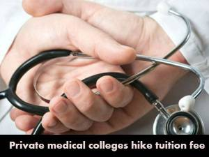 Post-NEET hike of tuition fee of private colleges