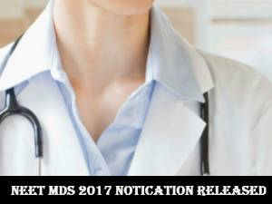 NEET MDS 2017 notification released
