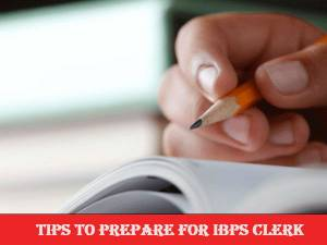 Tips to prepare for IBPS clerk