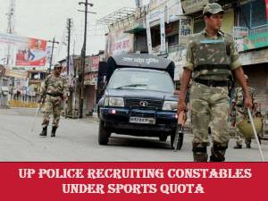 UP Police recruiting constables under sports quota