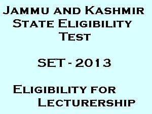 Jammu and Kashmir State Eligibility Test 2013 (SET-2013) on