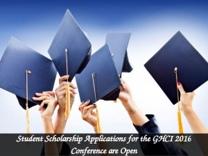 Student Scholarship Applications For The Ghci 2016 Conference Are Open