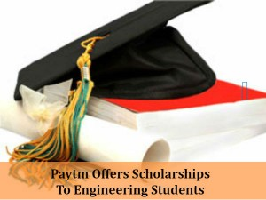 Paytm To Offer Scholarship Programme To Engineering Students