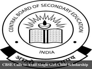 Cbse Calls Avail Single Girl Child Scholarship