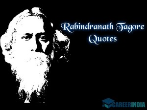 Rabindranath Tagore Quotes On Education For Students On His Jayanti