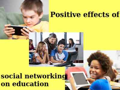 Positive effects of social networking on education